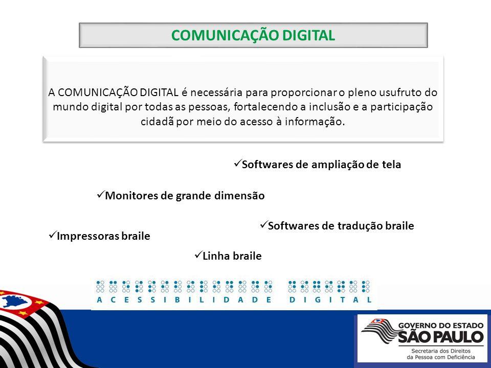 COMUNICAÇÃO DIGITAL A COMUNICAÇÃO DIGITAL é necessária para proporcionar o pleno usufruto do.