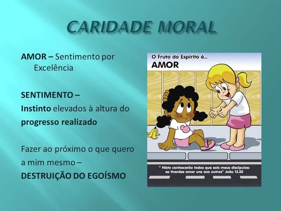 CARIDADE MORAL