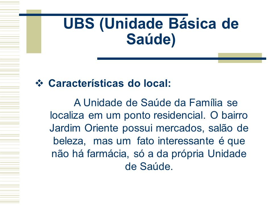 UBS (Unidade Básica de Saúde)