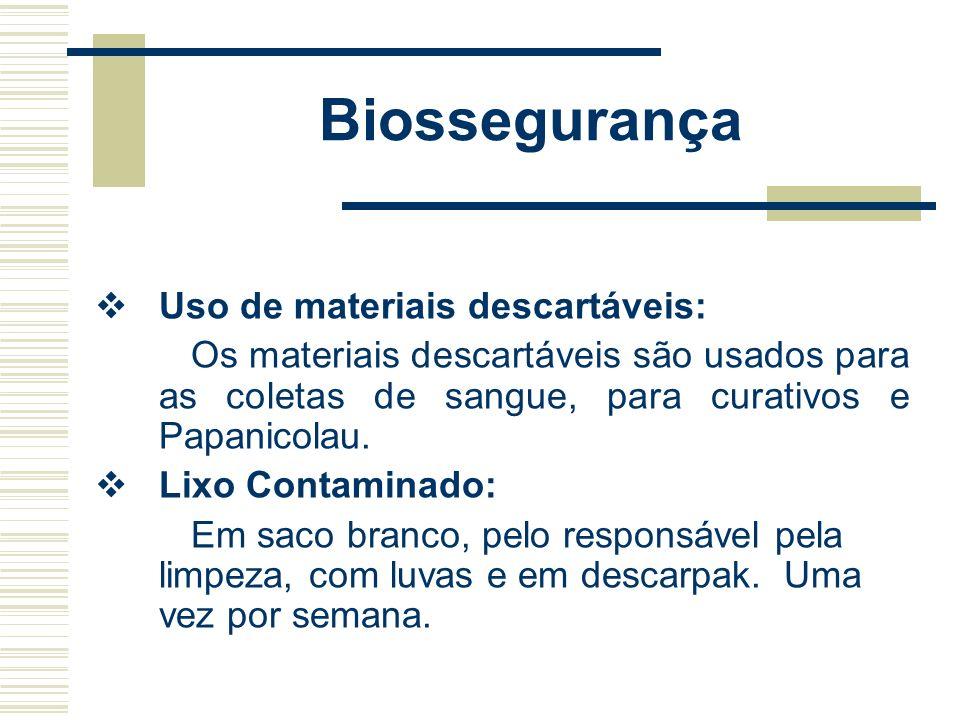 Biossegurança Uso de materiais descartáveis: