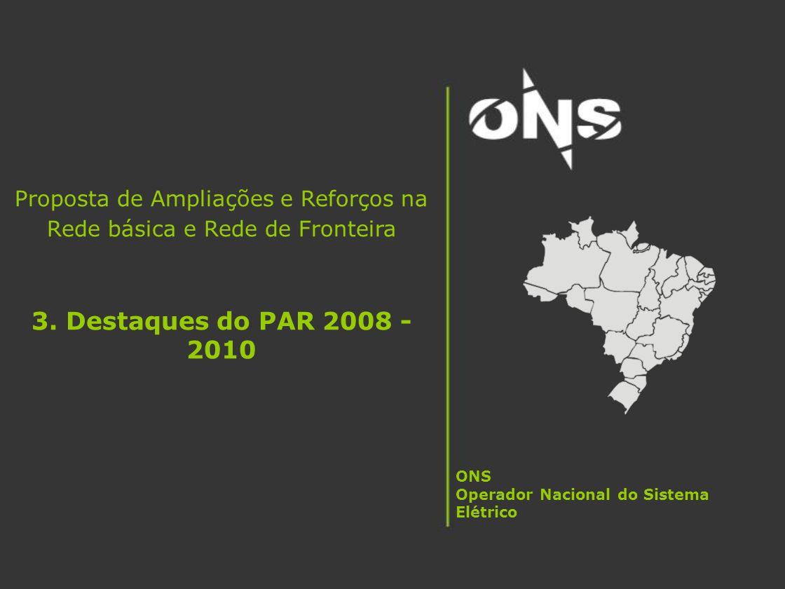 Proposta de Ampliações e Reforços na Rede básica e Rede de Fronteira