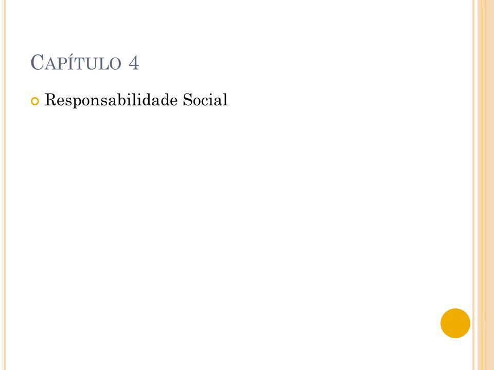 Capítulo 4 Responsabilidade Social