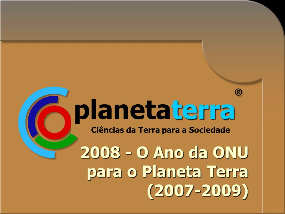 planetaterra UN Year of Planet Earth 2008