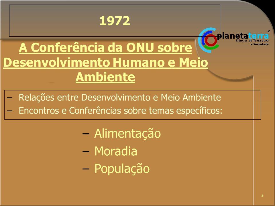 A Conferência da ONU sobre Desenvolvimento Humano e Meio Ambiente