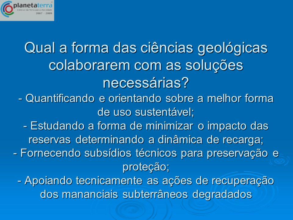 Qual a forma das ciências geológicas colaborarem com as soluções necessárias.