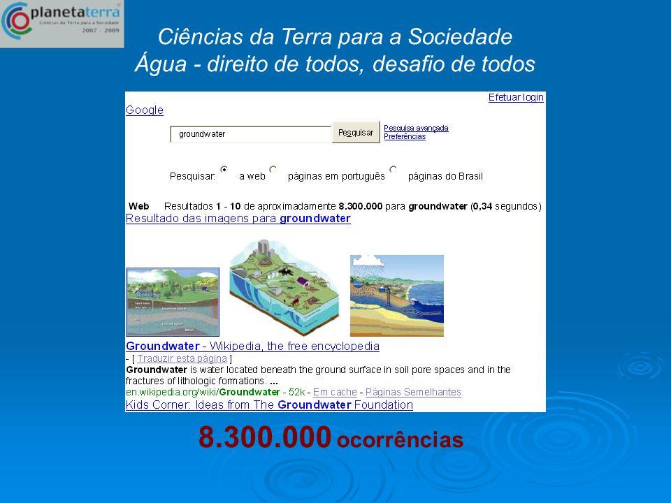 8.300.000 ocorrências Ciências da Terra para a Sociedade
