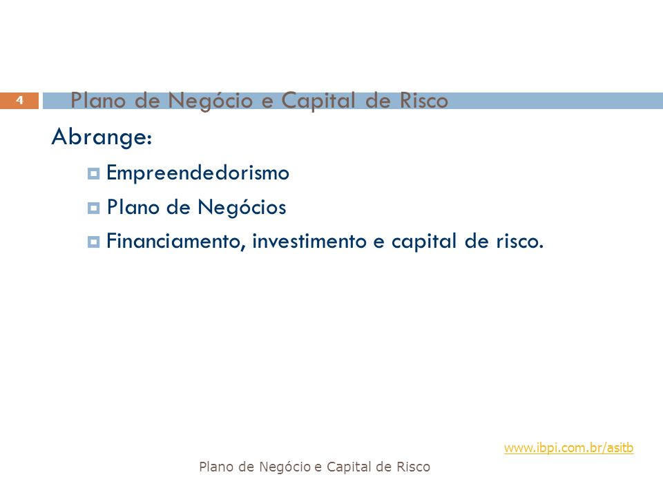 Plano de Negócio e Capital de Risco