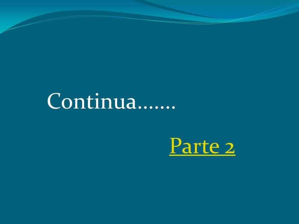 Continua....... Parte 2