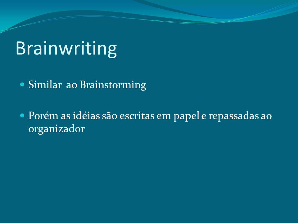 Brainwriting Similar ao Brainstorming