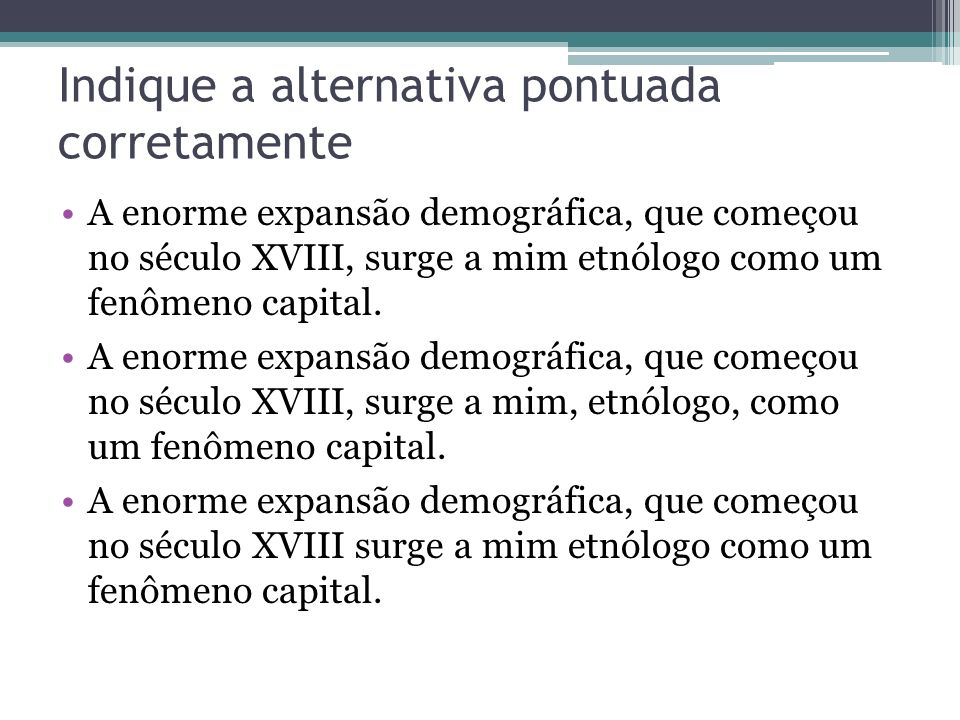 Indique a alternativa pontuada corretamente