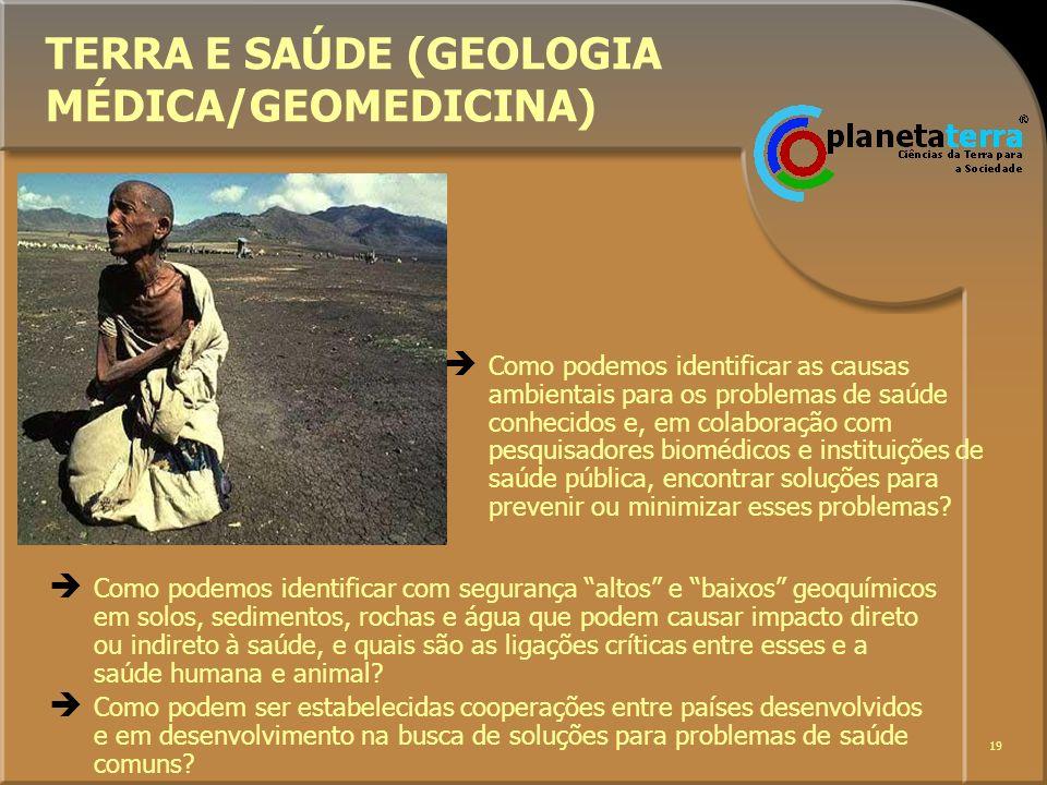 TERRA E SAÚDE (GEOLOGIA MÉDICA/GEOMEDICINA)