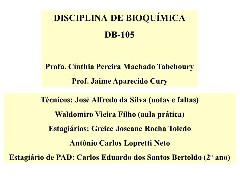 DISCIPLINA DE BIOQUÍMICA DB-105