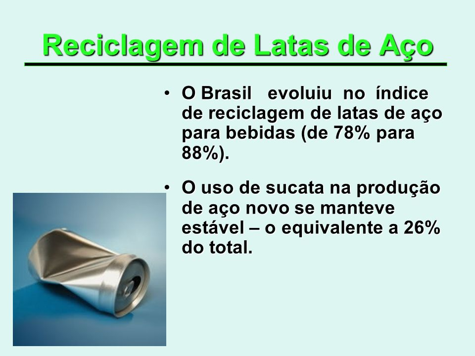 Reciclagem de Latas de Aço