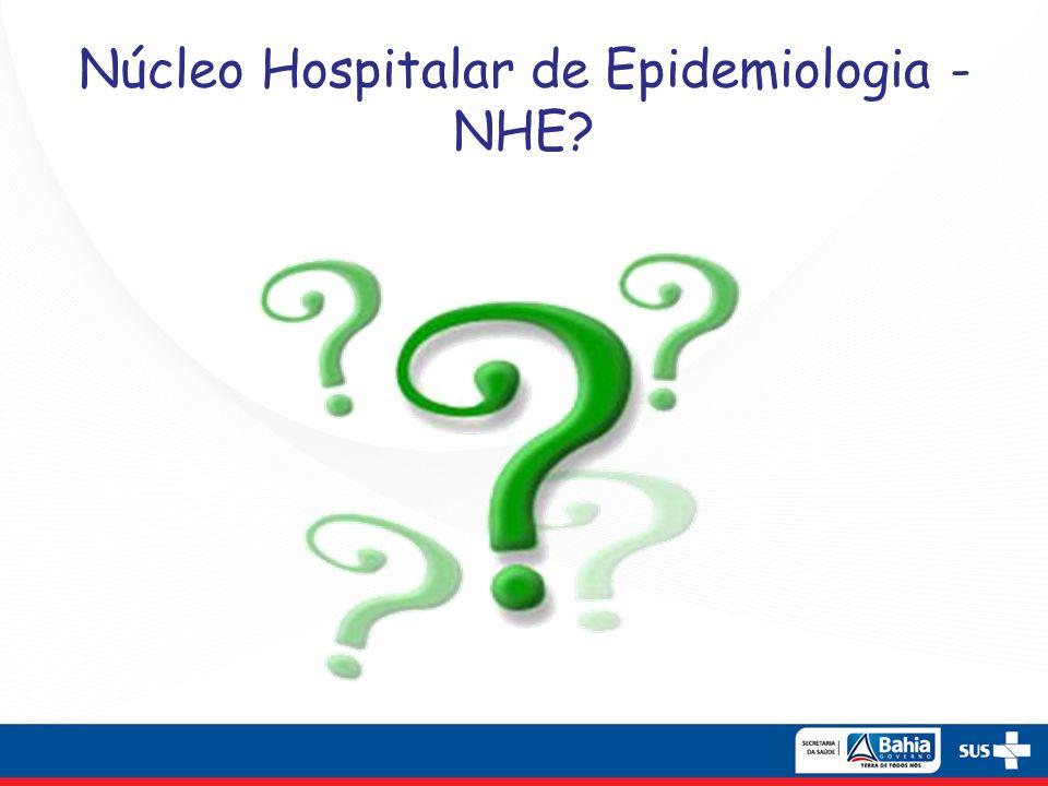 Núcleo Hospitalar de Epidemiologia - NHE