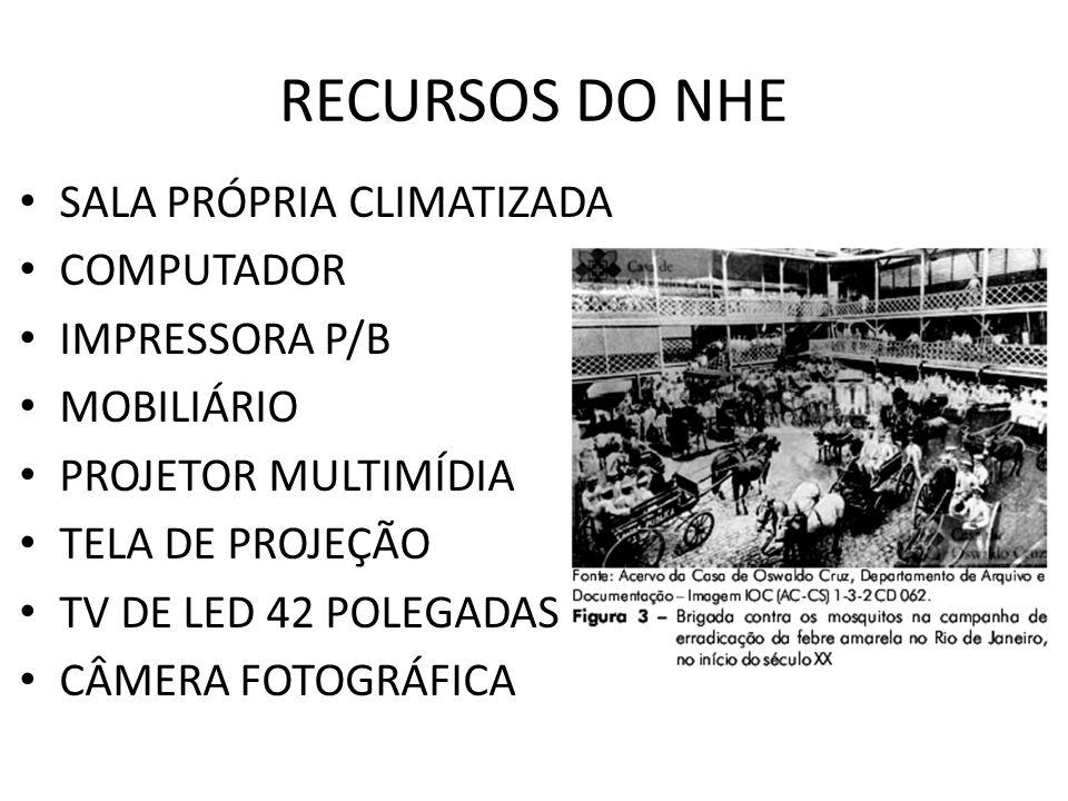 RECURSOS DO NHE SALA PRÓPRIA CLIMATIZADA COMPUTADOR IMPRESSORA P/B