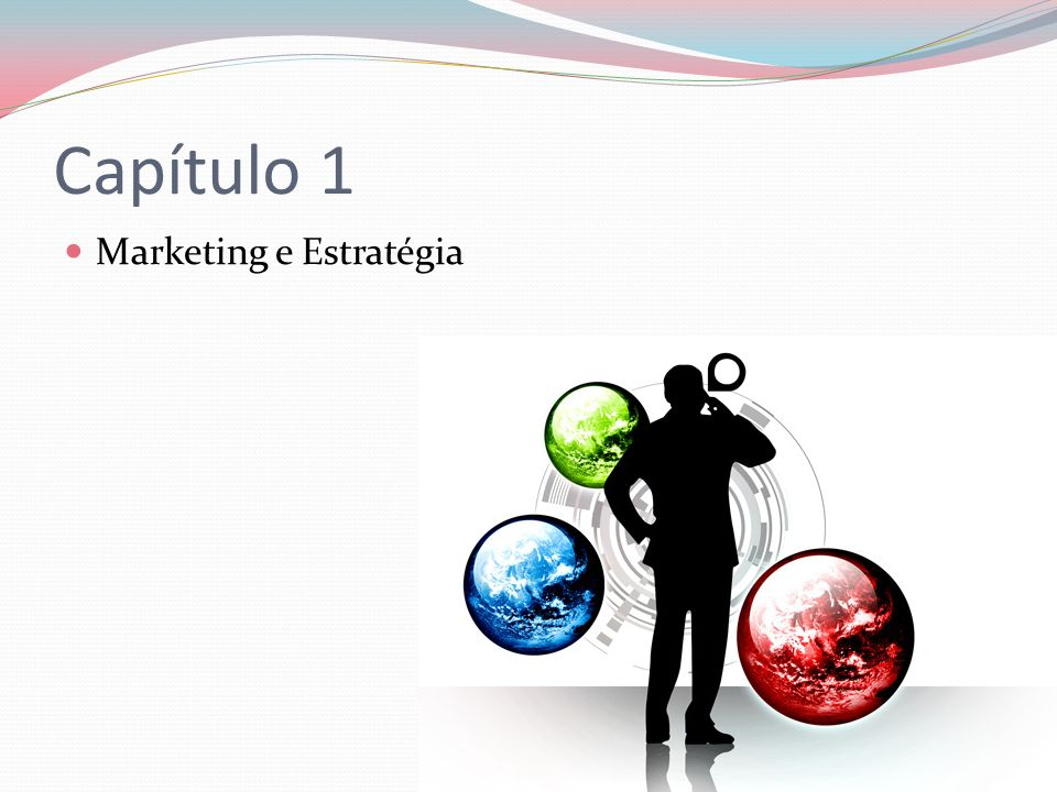 Capítulo 1 Marketing e Estratégia