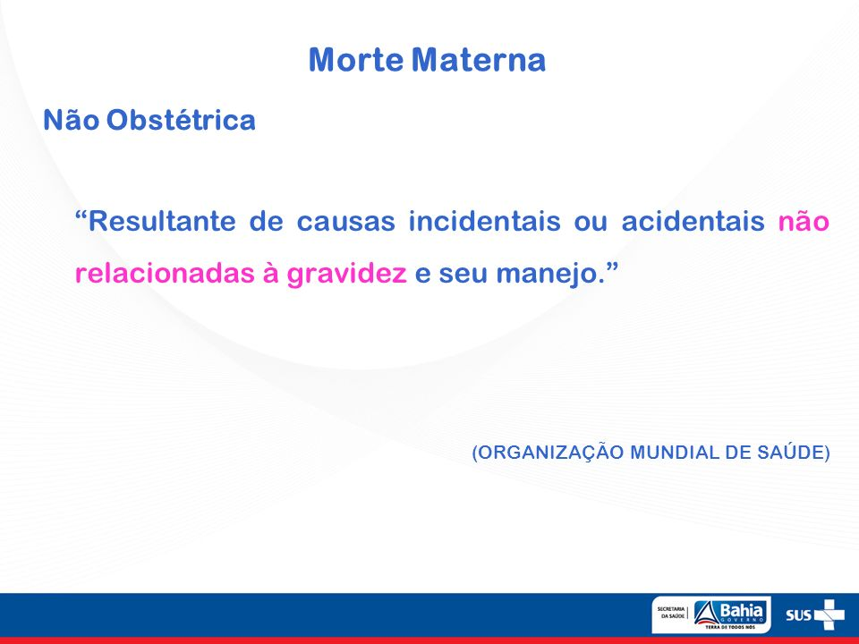 Morte Materna Não Obstétrica