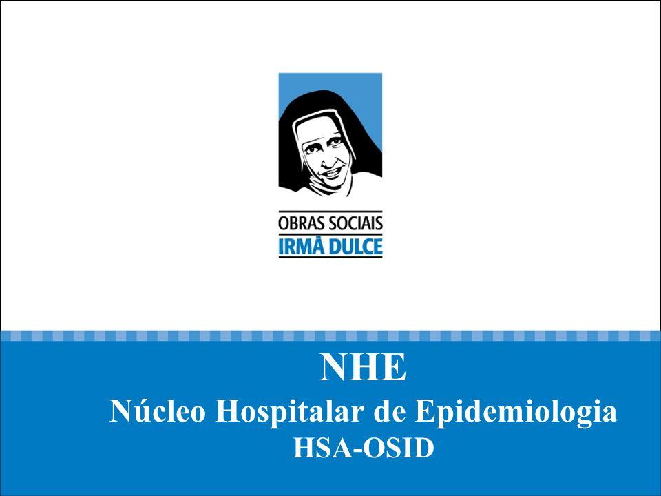 NHE Núcleo Hospitalar de Epidemiologia HSA-OSID