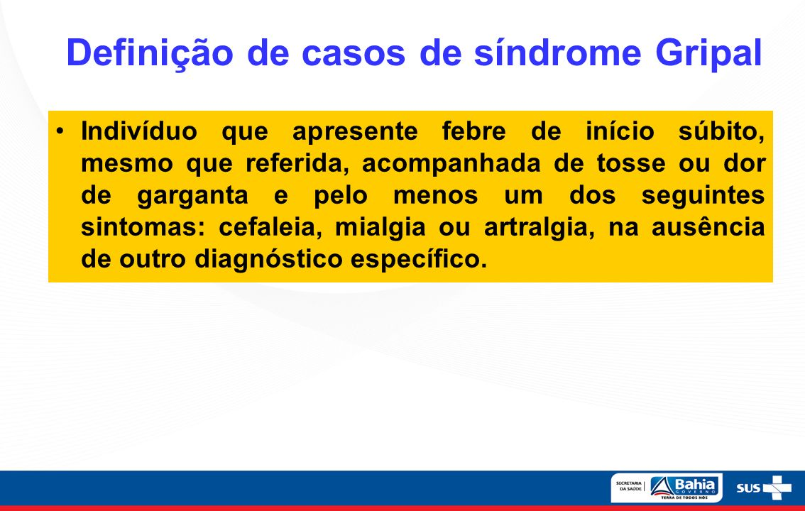 Definição de casos de síndrome Gripal
