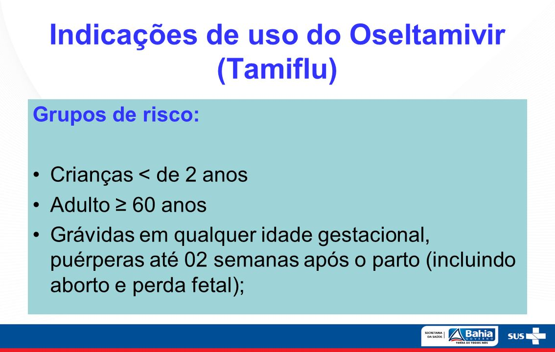 Indicações de uso do Oseltamivir (Tamiflu)