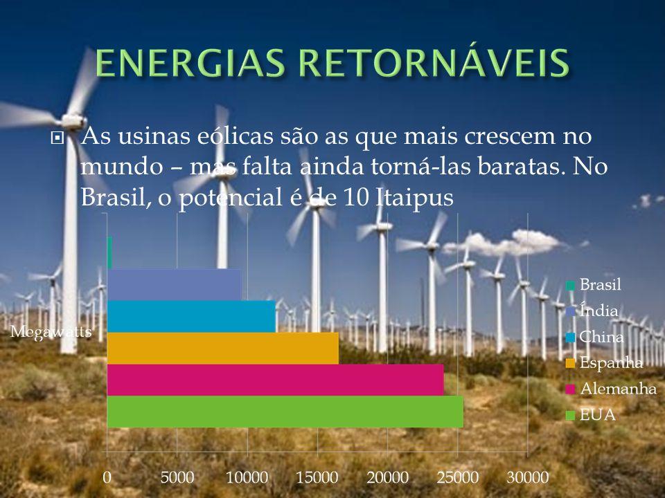 ENERGIAS RETORNÁVEIS As usinas eólicas são as que mais crescem no mundo – mas falta ainda torná-las baratas.