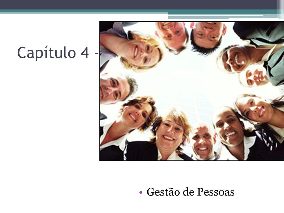 Capítulo 4 - Gestão de Pessoas