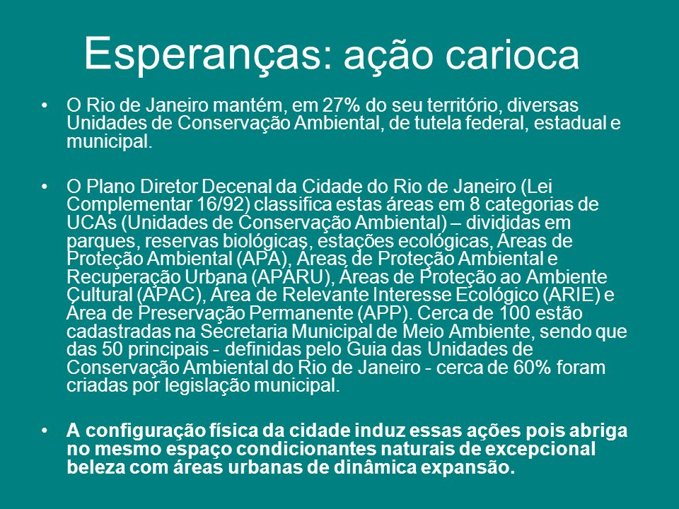 Esperanças: ação carioca