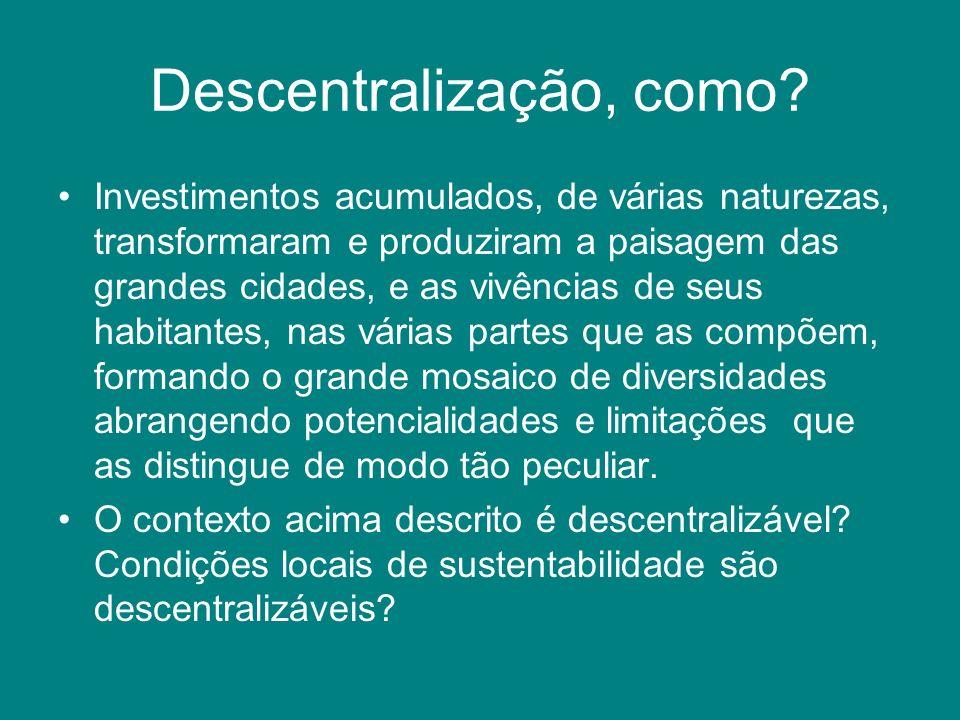 Descentralização, como