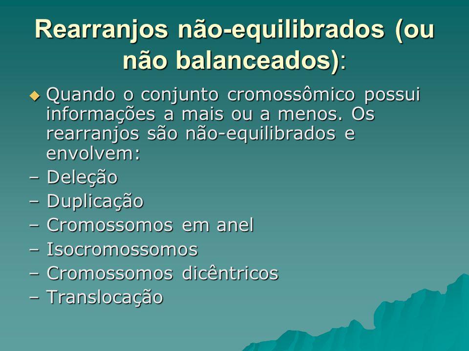 Rearranjos não-equilibrados (ou não balanceados):