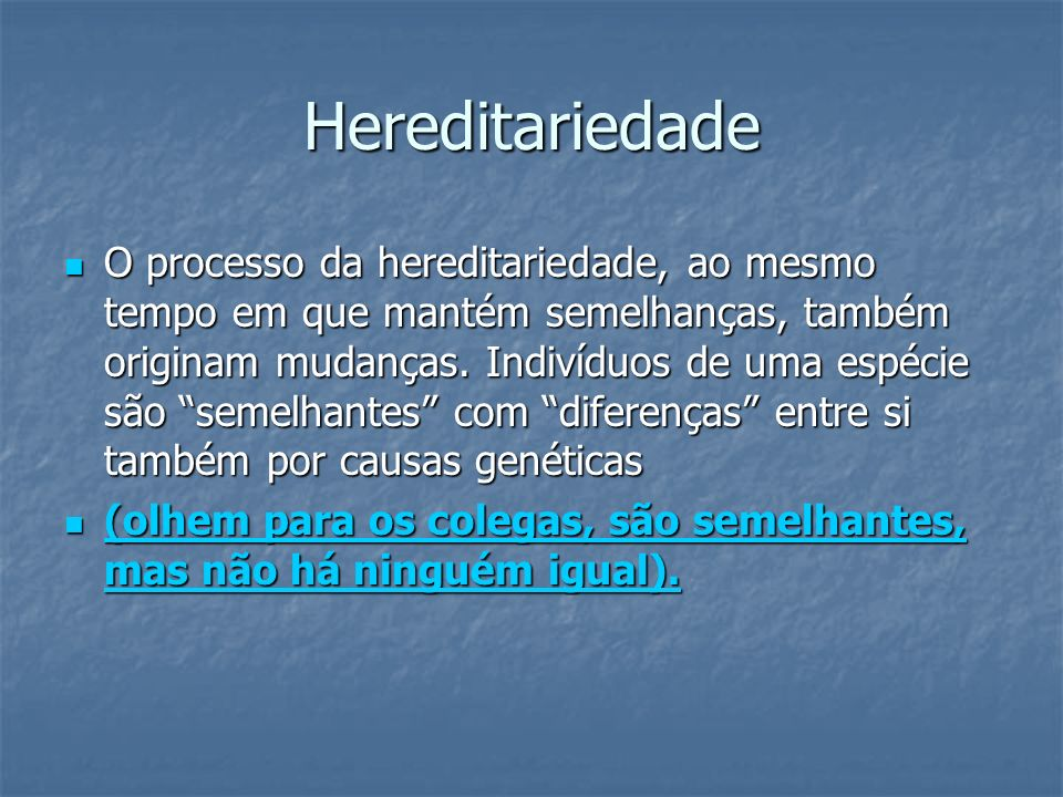 Hereditariedade
