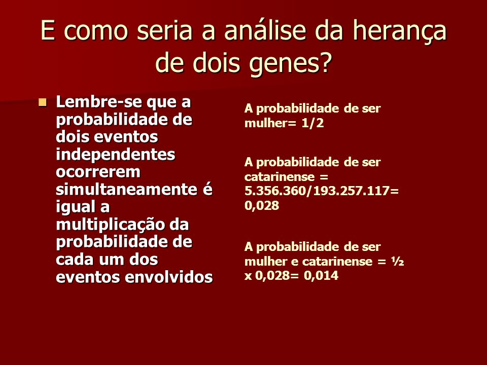 E como seria a análise da herança de dois genes