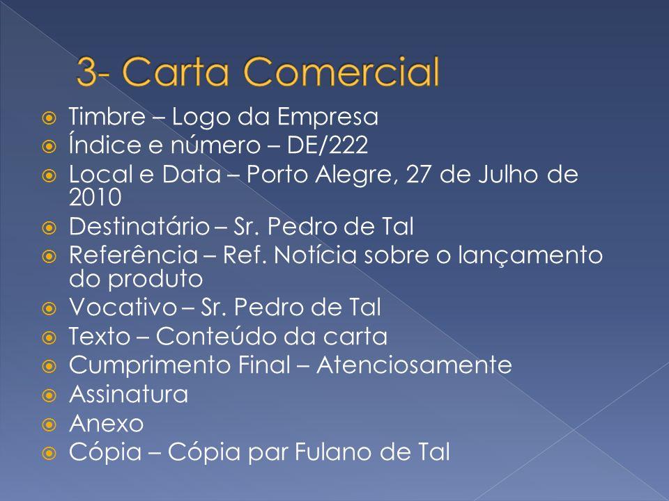 3- Carta Comercial Timbre – Logo da Empresa Índice e número – DE/222