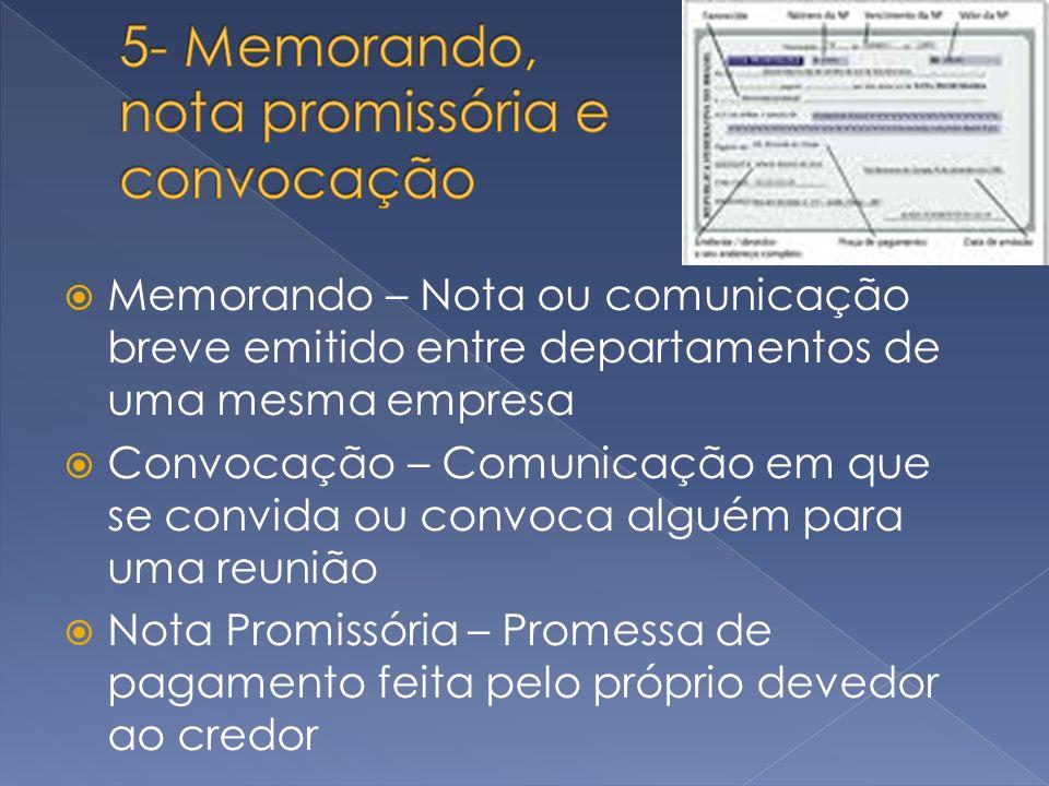5- Memorando, nota promissória e convocação