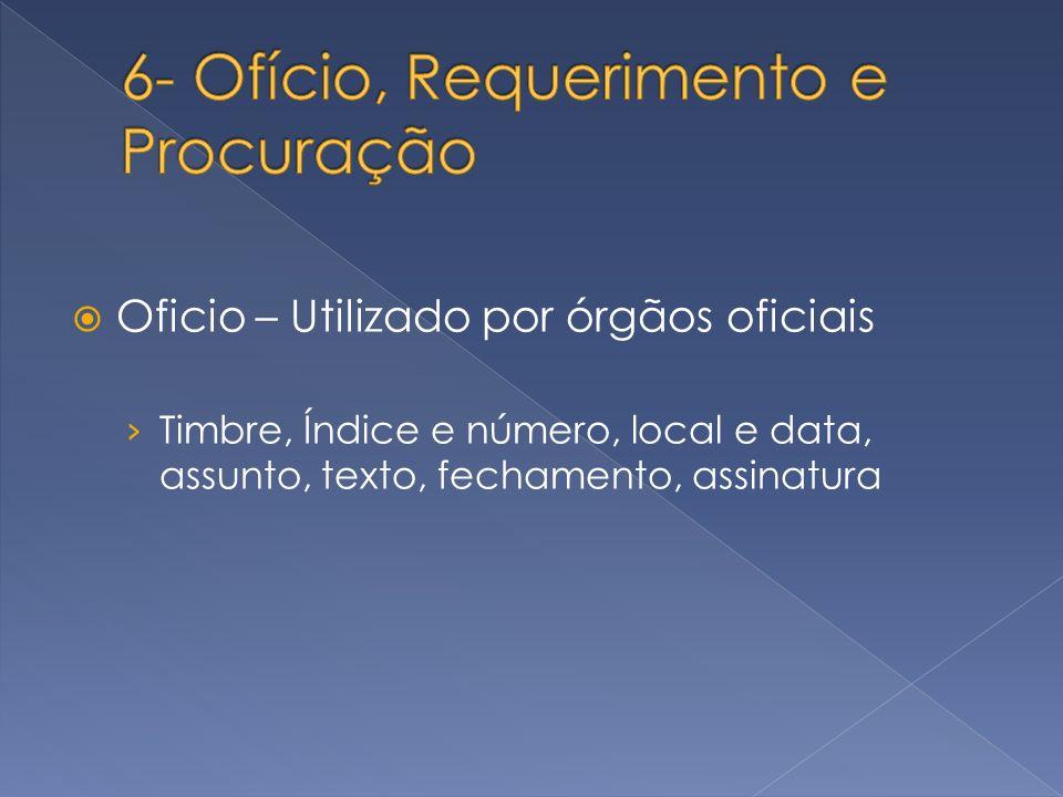 6- Ofício, Requerimento e Procuração