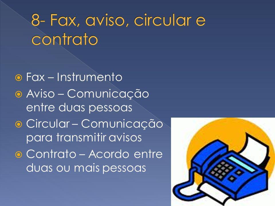8- Fax, aviso, circular e contrato