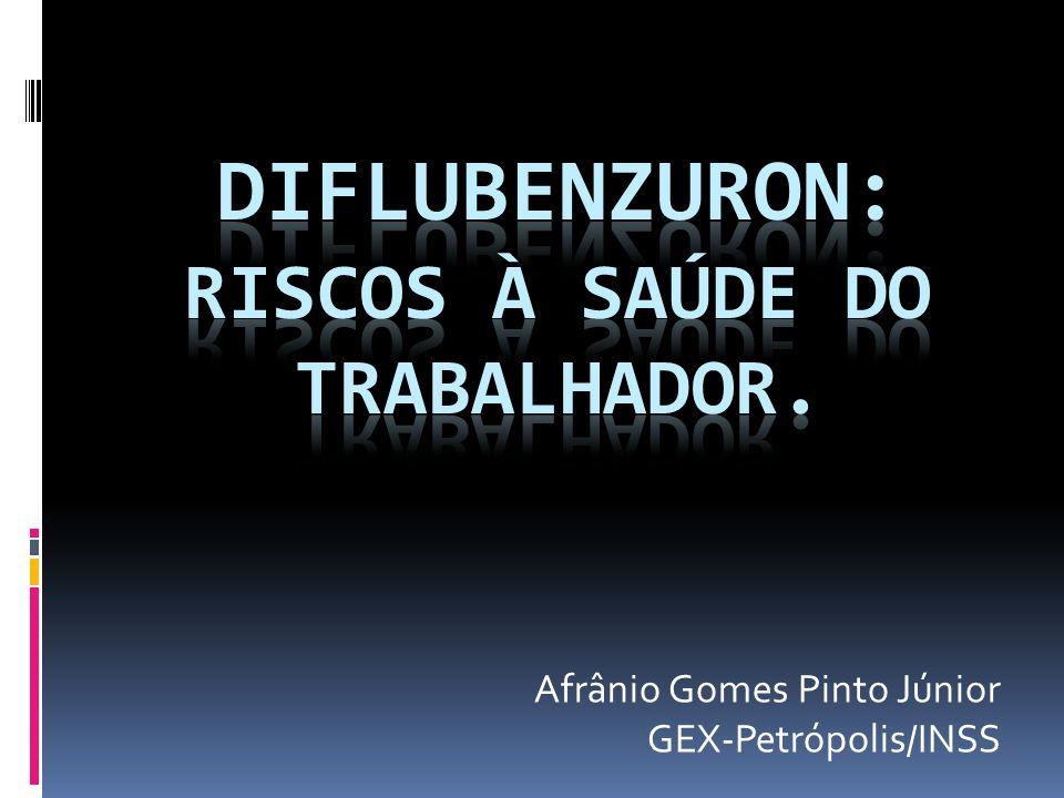 Diflubenzuron: riscos à saúde do trabalhador.