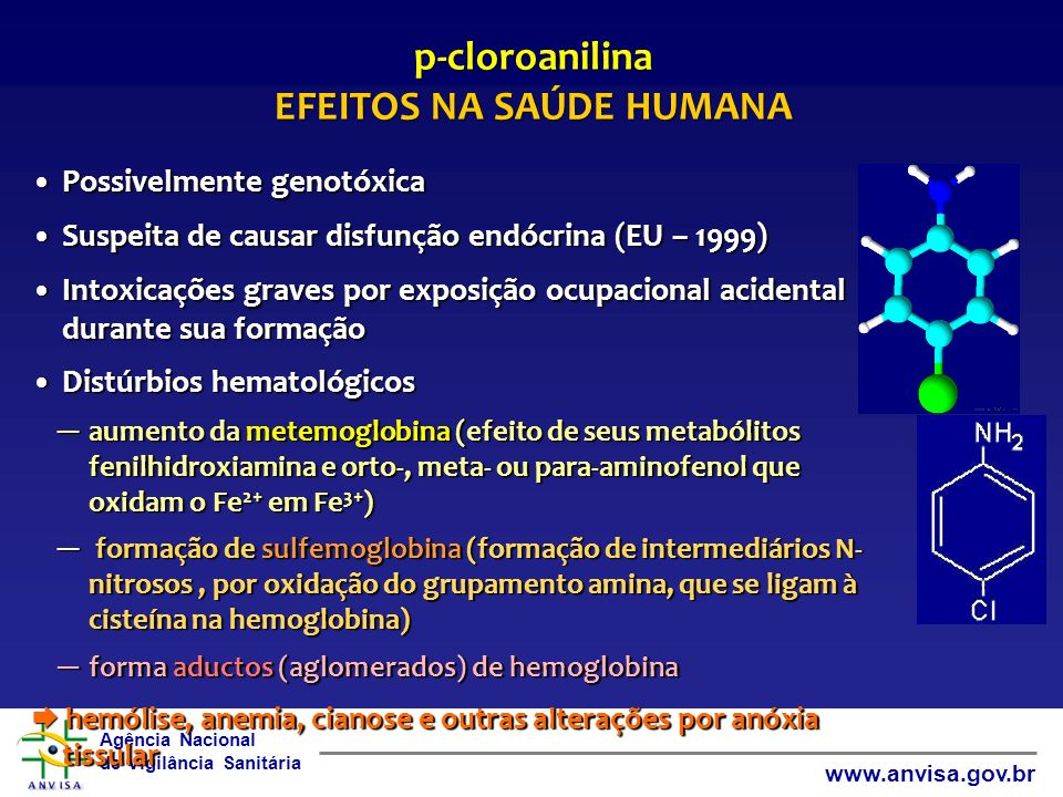 p-cloroanilina EFEITOS NA SAÚDE HUMANA