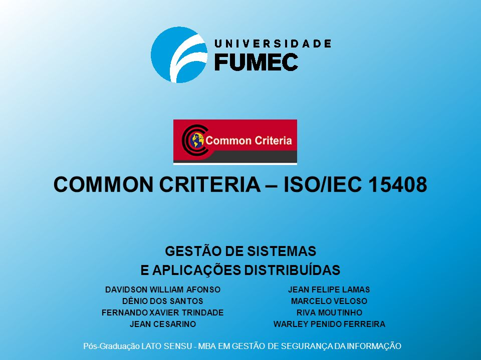 COMMON CRITeRIA – ISO/IEC 15408