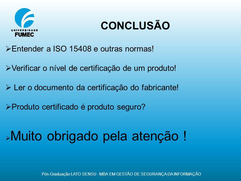 Pós-Graduação LATO SENSU - MBA EM GESTÃO DE SEGURANÇA DA INFORMAÇÃO