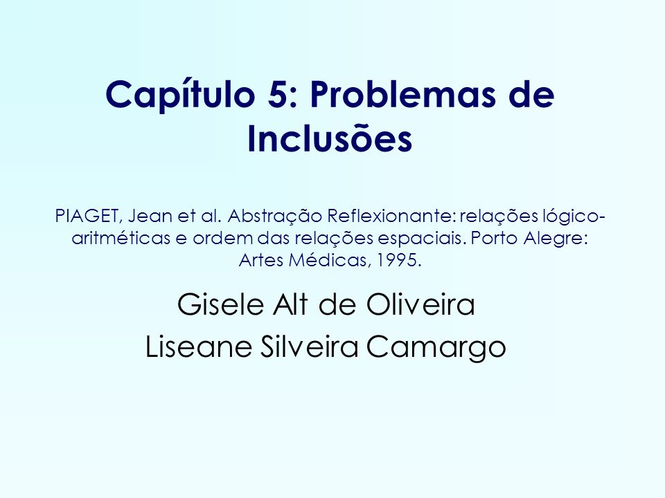 Gisele Alt de Oliveira Liseane Silveira Camargo