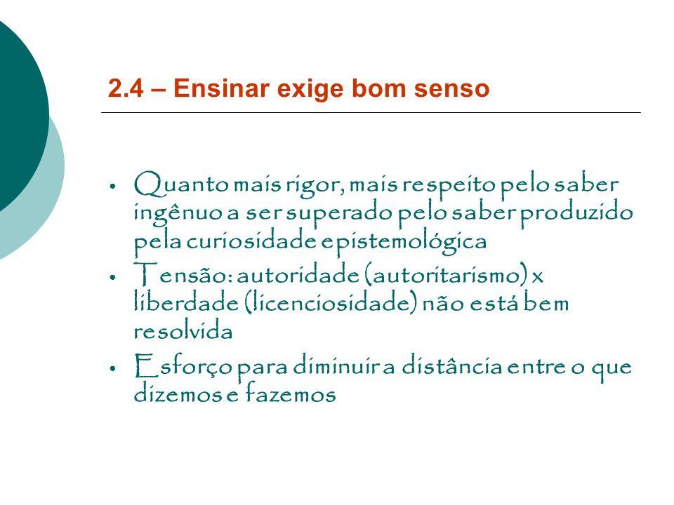 2.4 – Ensinar exige bom senso