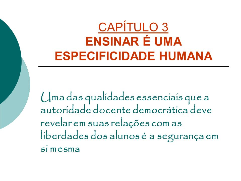 CAPÍTULO 3 ENSINAR É UMA ESPECIFICIDADE HUMANA