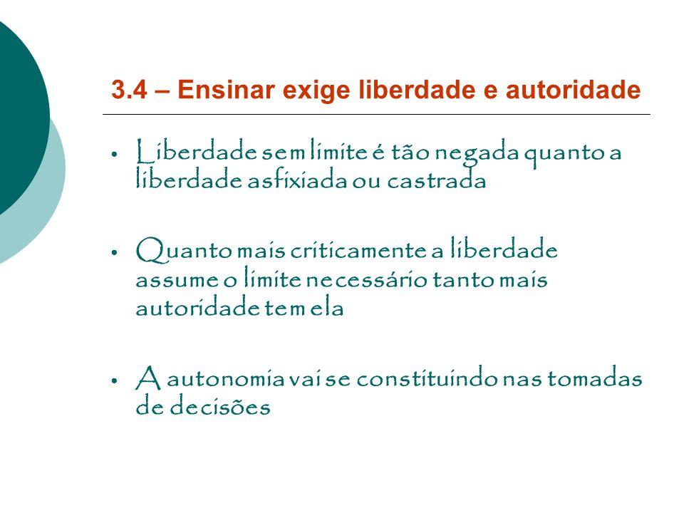 3.4 – Ensinar exige liberdade e autoridade