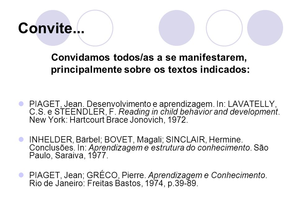 Convite... Convidamos todos/as a se manifestarem,
