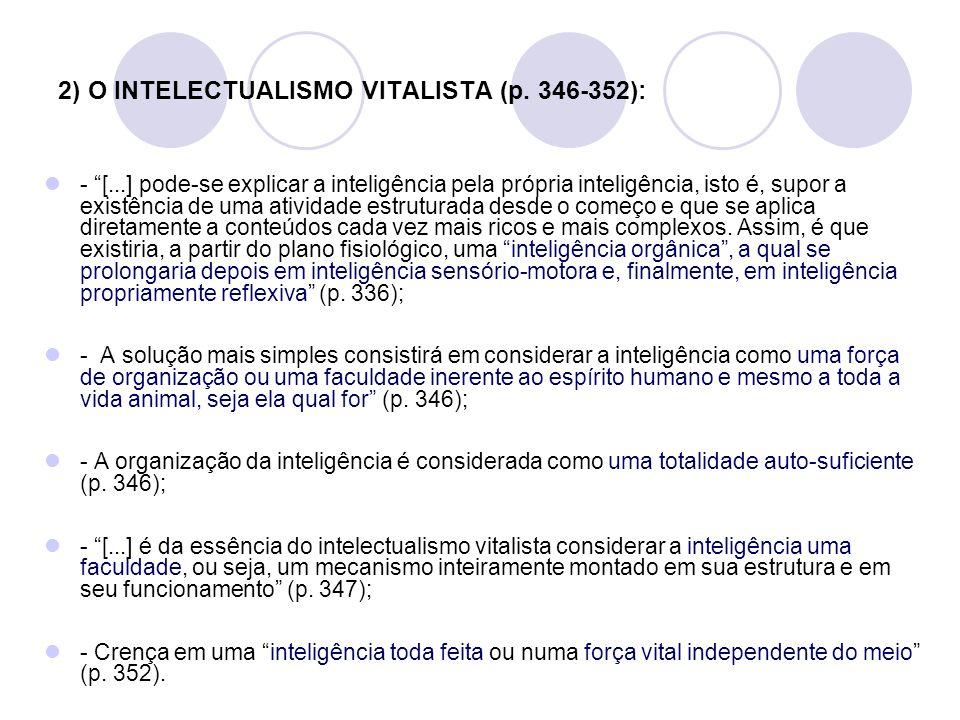 2) O INTELECTUALISMO VITALISTA (p. 346-352):