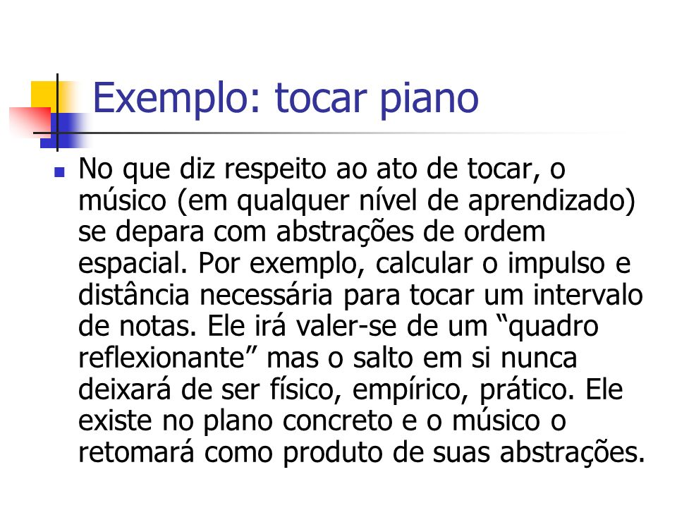 Exemplo: tocar piano