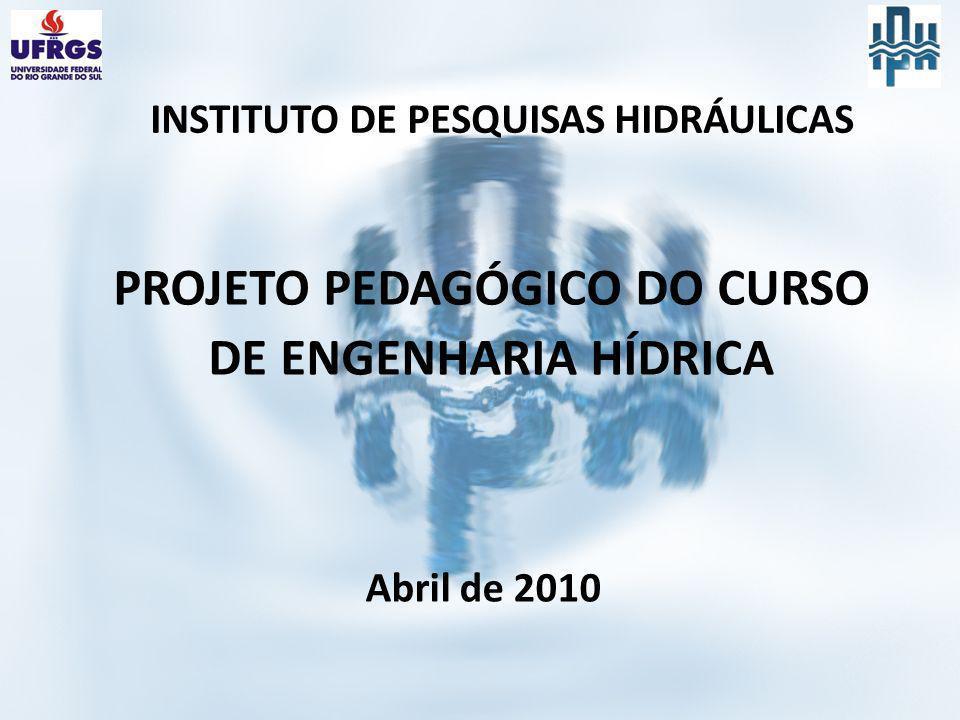 PROJETO PEDAGÓGICO DO CURSO DE ENGENHARIA HÍDRICA