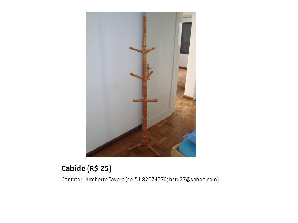 Cabide (R$ 25) Contato: Humberto Tavera (cel 51 82074370; hctq27@yahoo.com)