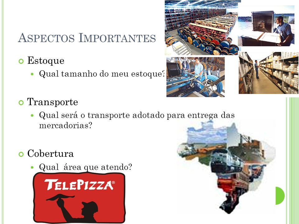 Aspectos Importantes Estoque Transporte Cobertura