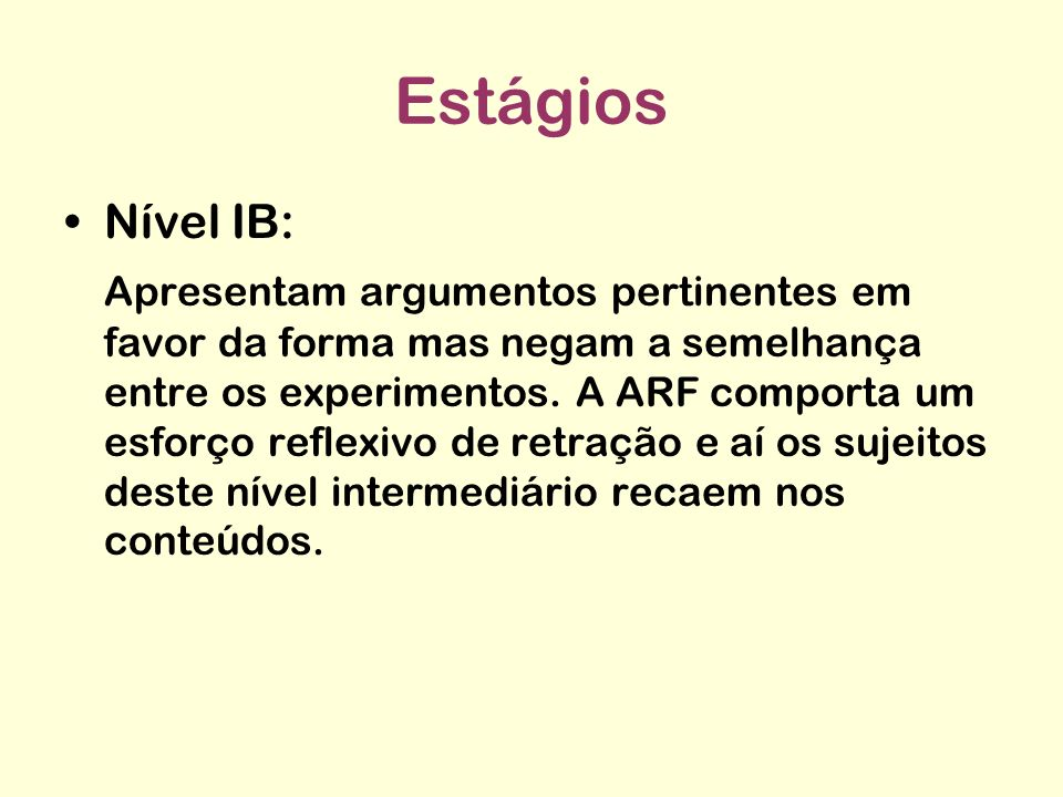 Estágios Nível IB: